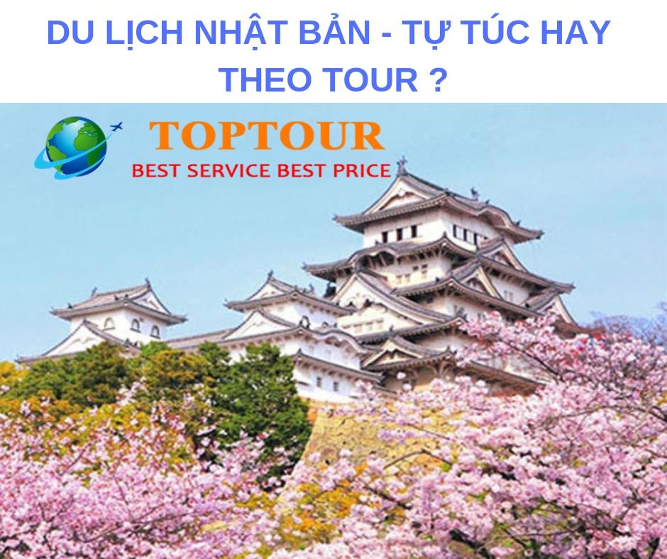 Du Lịch Nhật Bản – Nên Đi Tự Túc Hay Theo Tour ?